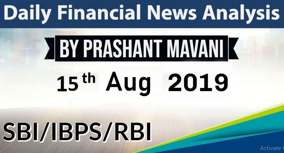 Daily Financial 15 August 2109