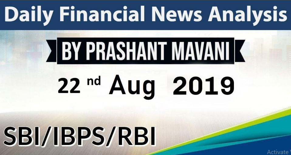 Saily Finaencial news 22nd August 2019